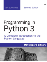 Programming in Python 3 (Second Edition)
